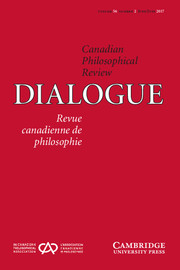 Dialogue: Canadian Philosophical Review / Revue canadienne de philosophie Volume 56 - Issue 2 -