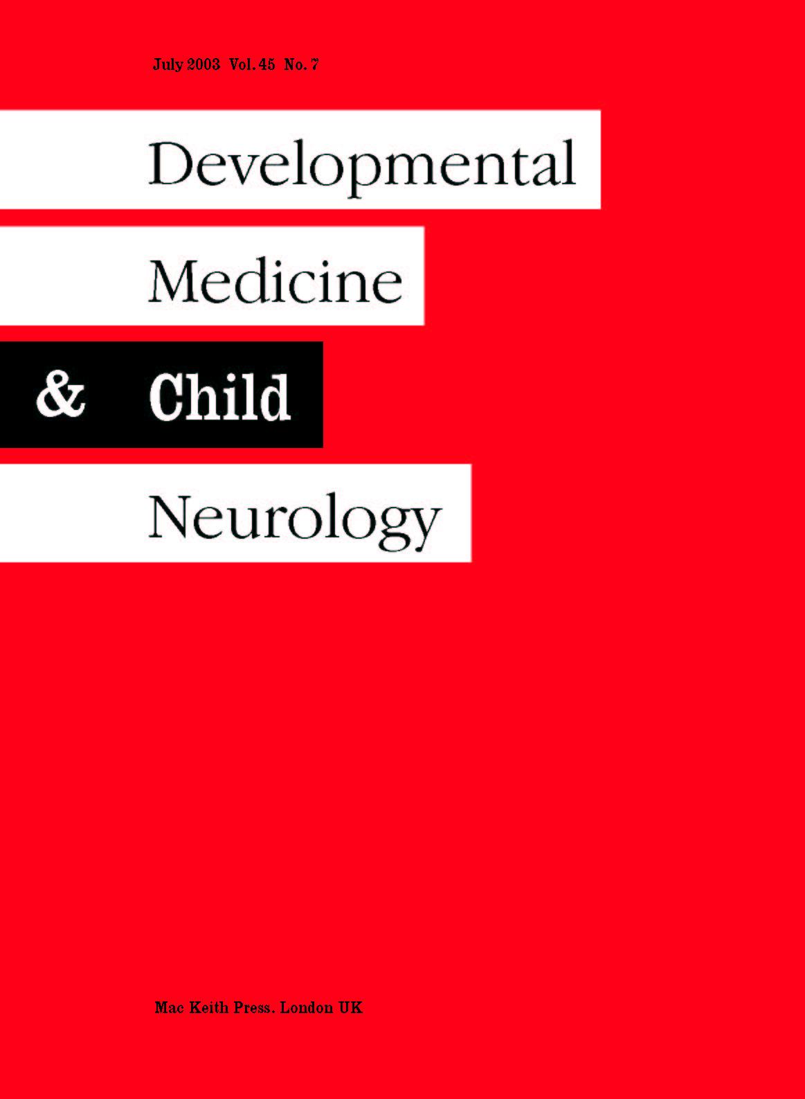 Developmental Medicine and Child Neurology Volume 45 - Issue 7 -