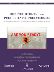 Disaster Medicine and Public Health Preparedness Volume 12 - Issue 1 -