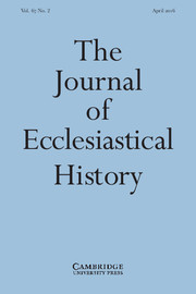 The Journal of Ecclesiastical History Volume 67 - Issue 2 -
