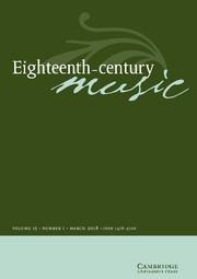 Eighteenth-Century Music Volume 15 - Issue 1 -