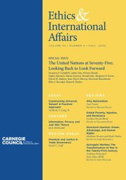 Ethics & International Affairs Volume 34 - Special Issue3 -  The United Nations at Seventy-Five: Looking Back to Look Forward