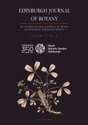 Edinburgh Journal of Botany Volume 77 - Issue 3 -