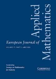 European Journal of Applied Mathematics Volume 17 - Issue 3 -