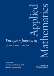 European Journal of Applied Mathematics Volume 20 - Issue 3 -