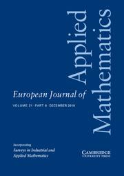 European Journal of Applied Mathematics Volume 21 - Issue 6 -