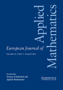European Journal of Applied Mathematics Volume 24 - Issue 4 -