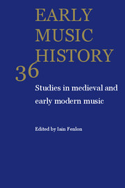 Early Music History Volume 36 - Issue  -