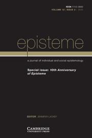 Episteme Volume 12 - Issue 2 -  10th Anniversary of Episteme