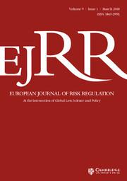 European Journal of Risk Regulation Volume 9 - Issue 1 -