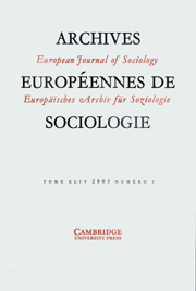 European Journal of Sociology / Archives Européennes de Sociologie Volume 46 - Issue 2 -