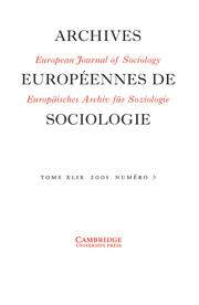 European Journal of Sociology / Archives Européennes de Sociologie Volume 49 - Issue 3 -