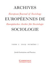 European Journal of Sociology / Archives Européennes de Sociologie Volume 50 - Issue 2 -