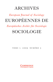 European Journal of Sociology / Archives Européennes de Sociologie Volume 50 - Issue 3 -