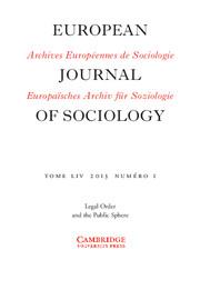 European Journal of Sociology / Archives Européennes de Sociologie Volume 54 - Issue 1 -