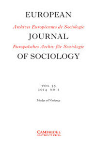 European Journal of Sociology / Archives Européennes de Sociologie Volume 55 - Issue 1 -