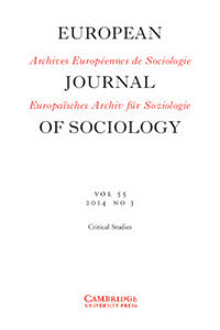 European Journal of Sociology / Archives Européennes de Sociologie Volume 55 - Issue 3 -