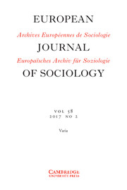 European Journal of Sociology / Archives Européennes de Sociologie Volume 58 - Issue 2 -