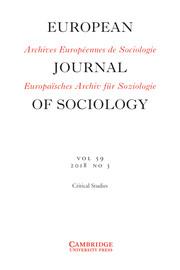 European Journal of Sociology / Archives Européennes de Sociologie Volume 59 - Issue 3 -