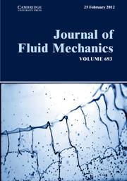 Journal of Fluid Mechanics Volume 693 - Issue  -