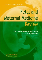 Fetal and Maternal Medicine Review Volume 15 - Issue 3 -