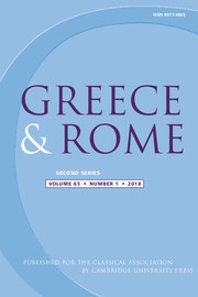 Greece & Rome Volume 65 - Issue 1 -