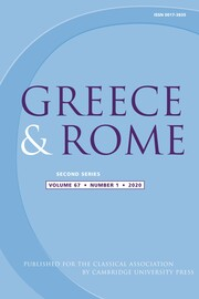 Greece & Rome Volume 67 - Special Issue1 -  Aristocracy and Monetization