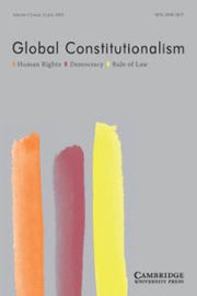 Global Constitutionalism Volume 4 - Issue 2 -
