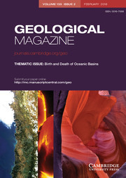 Geological Magazine Volume 155 - Issue 2 -  THEMATIC ISSUE: Birth and Death of Oceanic Basins