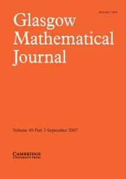 Glasgow Mathematical Journal Volume 49 - Issue 3 -