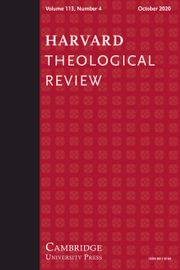 Harvard Theological Review Volume 113 - Issue 4 -