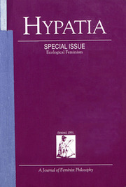 Hypatia Volume 6 - Issue 1 -  Special Issue: Ecological Feminism