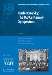Proceedings of the International Astronomical Union Volume 13 - SymposiumS349 -  Under One Sky: The IAU Centenary Symposium