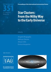 Proceedings of the International Astronomical Union Volume 14 - SymposiumS351 -  Star Clusters: From the Milky Way to the Early Universe