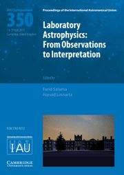Proceedings of the International Astronomical Union Volume 15 - SymposiumS350 -  Laboratory Astrophysics: From Observations to Interpretation