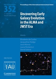 Proceedings of the International Astronomical Union Volume 15 - SymposiumS352 -  Uncovering Early Galaxy Evolution in the ALMA and JWST Era