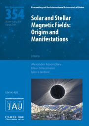 Proceedings of the International Astronomical Union Volume 15 - SymposiumS354 -  Solar and Stellar Magnetic Fields: Origins and Manifestations