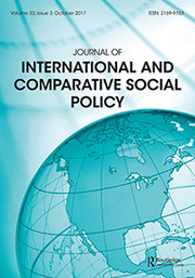 Journal of International and Comparative Social Policy Volume 33 - Issue 3 -