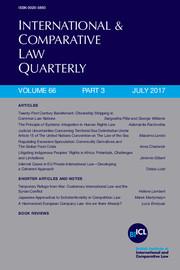 International & Comparative Law Quarterly Volume 66 - Issue 3 -