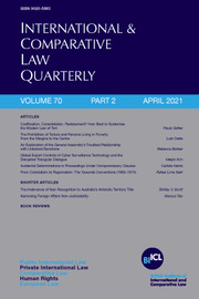 International & Comparative Law Quarterly Volume 70 - Issue 2 -