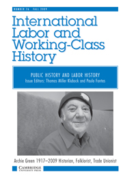 International Labor and Working-Class History Volume 76 - Issue 1 -