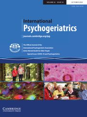 International Psychogeriatrics Volume 32 - Issue 10 -  Special Issue: COVID-19 and Psychogeriatrics