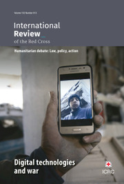 International Review of the Red Cross Volume 102 - Issue 913 -  Digital technologies and war