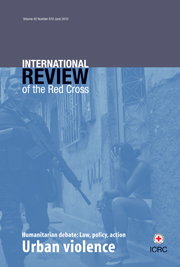 International Review of the Red Cross Volume 92 - Issue 878 -  Urban violence