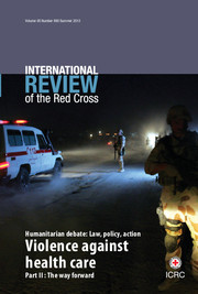International Review of the Red Cross Volume 95 - Issue 890 -  Violence against health care Part II: The way forward