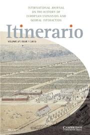 Itinerario Volume 37 - Issue 1 -  Globalising Germany: Exchange Networks in an Age of Nation-Empires