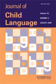 Journal of Child Language Volume 35 - Issue 3 -