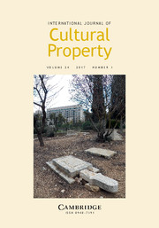 International Journal of Cultural Property Volume 24 - Issue 3 -