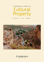 International Journal of Cultural Property Volume 25 - Issue 1 -