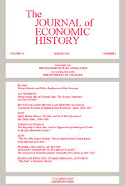 The Journal of Economic History Volume 78 - Issue 1 -